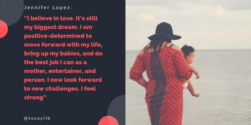 breakup quote jennifer lopez