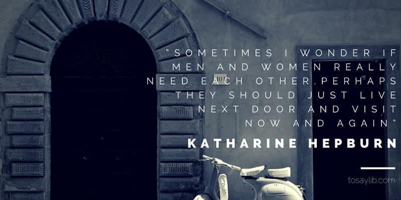 breakup quote katharine hepburn