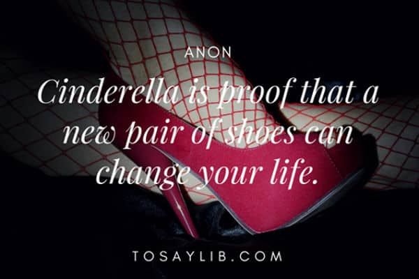 funny quote Anon cinderella shoes
