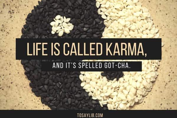 funny quote karma gotcha