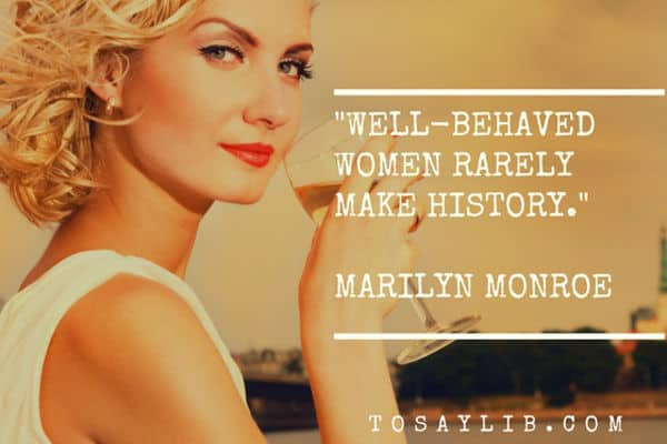funny quote marilyn monroe well behaved girl
