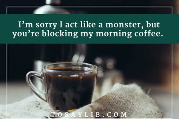 funny quote morning coffee