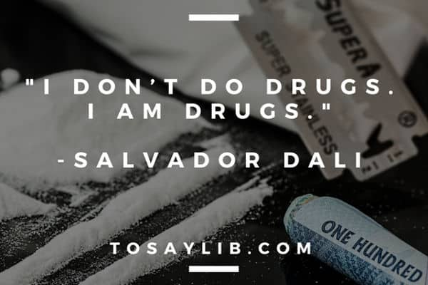 funny quote salvador dali drugs