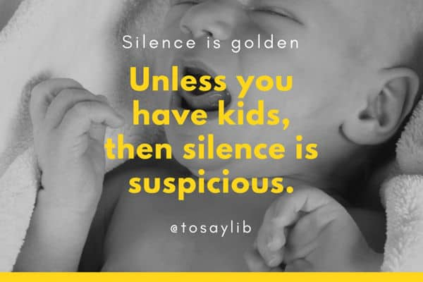 funny quote silence goldern kids