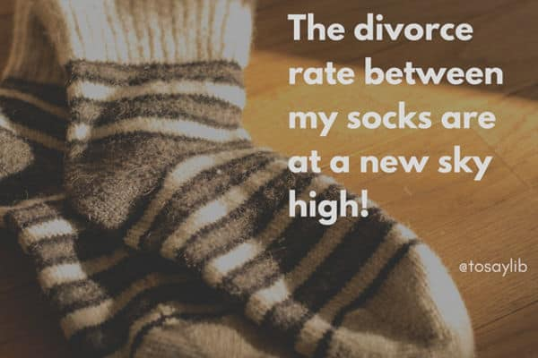 funny quote socks divorce