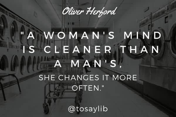funny quote oliver herford woman mind cleaner