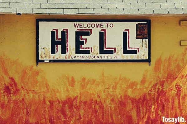 welcome to hell signboard